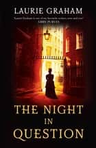 The Night in Question ebook by Laurie Graham