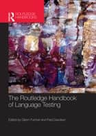 The Routledge Handbook of Language Testing ebook by Glenn Fulcher,Fred Davidson