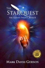 The StarQuest: The Q'ntana Trilogy, Book II ebook by Mark David Gerson