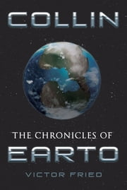 The Chronicles of Earto ebook by Victor Fried