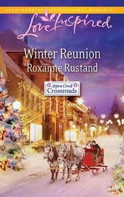 Winter Reunion ebook by Roxanne Rustand