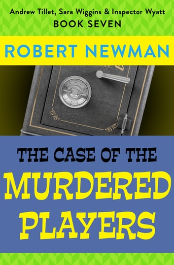 The Case of the Murdered Players ebook by Robert Newman