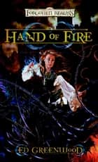 Hand of Fire ebook by Ed Greenwood
