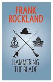 Hammering the Blade ebook by Frank Rockland