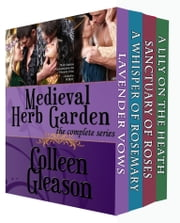 Medieval Herb Garden Collection - Four Medieval Romances ebook by Colleen Gleason