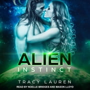 Alien Instinct audiobook by Tracy Lauren