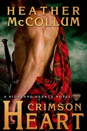 Crimson Heart ebook by Heather McCollum