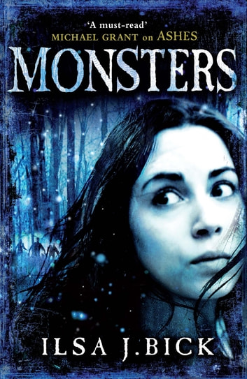 Monsters - Book 3 ebook by Ilsa J. Bick