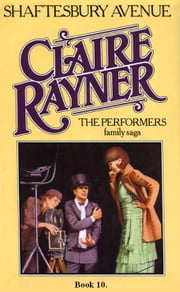 Shaftesbury Avenue (Book 10 of The Performers) ebook by Claire Rayner