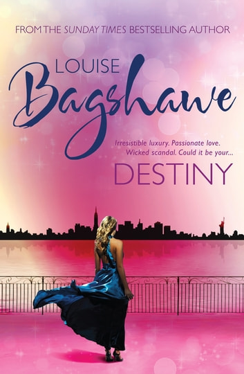 Destiny ebook by Louise Bagshawe