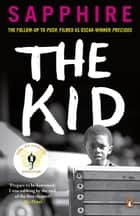 The Kid ebook by Sapphire