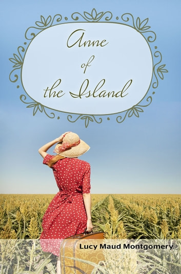 Anne of the Island ebook by Lucy Maud Montgomery