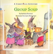 Group Soup ebook by Brenner, Barbara