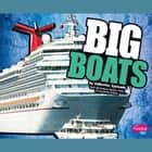 BIG Boats audiobook by Catherine Ipcizade