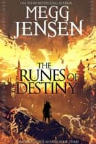The Runes of Destiny ebook by Megg Jensen