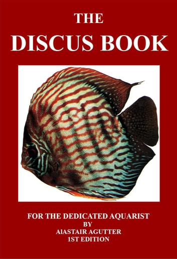 The Discus Book - 1 ebook by Alastair Agutter