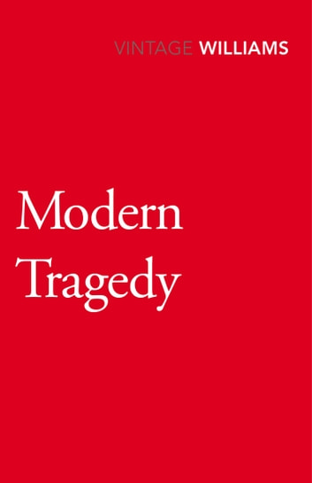 Modern Tragedy ebook by Raymond Williams