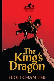 King's Dragon, The ebook by Scott Chantler