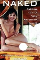 Naked book #30, Sabrina Naked ebook by Sylvia Favour, Angel Delight