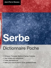 Dictionnaire Poche Serbe ebook by Jean-Pierre Maceau