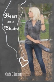 Heart on a Chain ebook by Cindy C Bennett