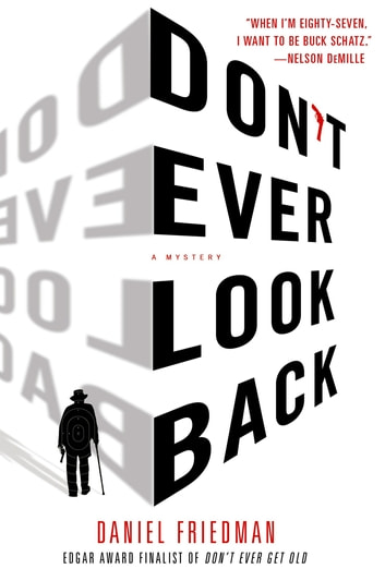 Don't Ever Look Back - A Mystery ebook by Daniel Friedman