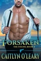 Forsaken ebook by Caitlyn O'Leary