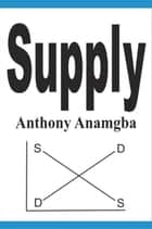 Supply ebook by Anthony Anamgba