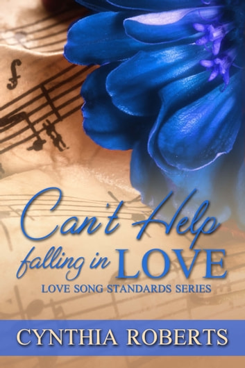 Can't Help Falling In Love ebook by Cynthia Roberts
