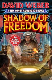 Shadow of Freedom ebook by David Weber