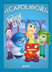Inside Out - I Capolavori ebook by Disney