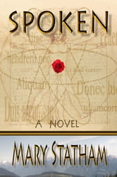 Spoken: A Novel ebook by Mary Statham