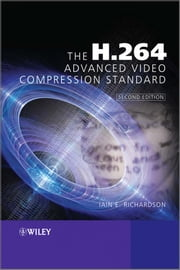 The H.264 Advanced Video Compression Standard ebook by Iain E. Richardson