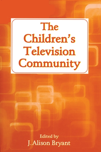 The Children's Television Community ebook by