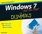 Windows 7 Just the Steps For Dummies ebook by Nancy C. Muir