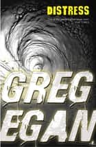Distress ebook by Greg Egan