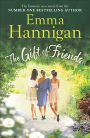 The Gift of Friends ebook by Emma Hannigan