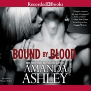 Bound By Blood audiobook by Amanda Ashley