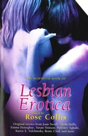 The Mammoth Book of Lesbian Erotica 2 ebook by Rose Collis