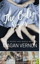 The Only series ebook by Magan Vernon