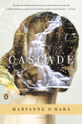 Cascade - A Novel ebook by Maryanne O'Hara