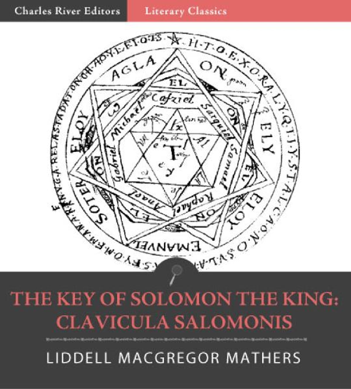 The Key of Solomon the King: Clavicula Salomonis (Illustrated Edition)  ebook by Samuel Liddell MacGregor Mathers - Rakuten Kobo