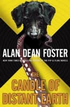 The Candle of Distant Earth ebook by Alan Dean Foster