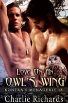 Love on an Owl's Wing - Book 18 ebook by Charlie Richards