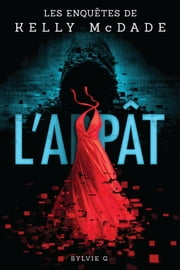 L'appât ebook by Sylvie G.