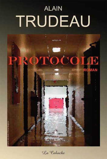 Protocole eBook by Alain Trudeau