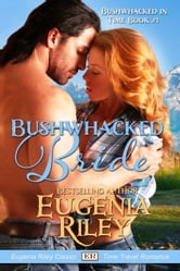 BUSHWHACKED BRIDE ebook by Eugenia Riley