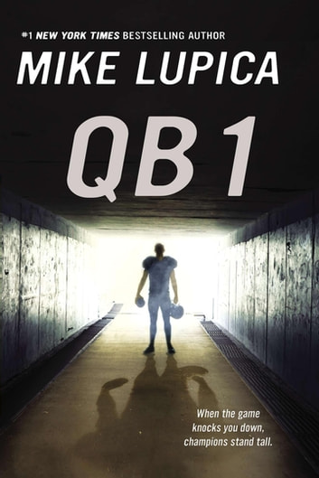 QB 1 ebook by Mike Lupica