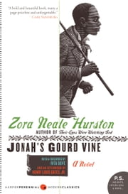 Jonah's Gourd Vine - A Novel ebook by Zora Neale Hurston