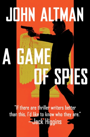 A Game of Spies ebook by John Altman